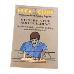 Flex Coat Step by Step Rod Building Book Accessories